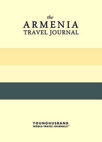 The Armenia Travel Journal by Younghusband World Travel Journals (ProductiveLuddite.com)