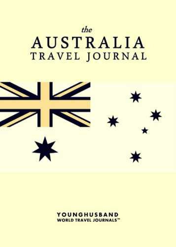 The Australia Travel Journal by Younghusband World Travel Journals (ProductiveLuddite.com)