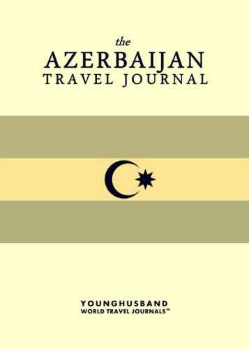The Azerbaijan Travel Journal by Younghusband World Travel Journals (ProductiveLuddite.com)