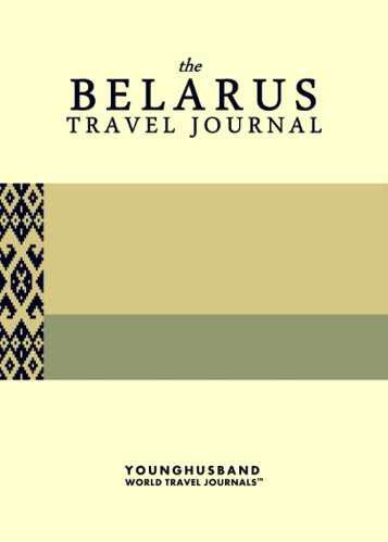 The Belarus Travel Journal by Younghusband World Travel Journals (ProductiveLuddite.com)