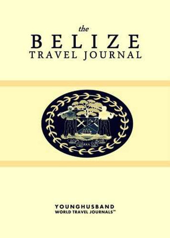 The Belize Travel Journal by Younghusband World Travel Journals (ProductiveLuddite.com)