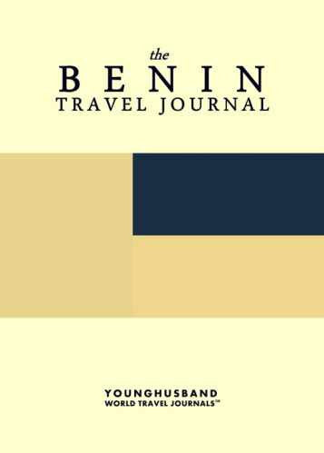 The Benin Travel Journal by Younghusband World Travel Journals (ProductiveLuddite.com)
