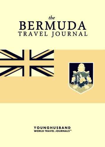 The Bermuda Travel Journal by Younghusband World Travel Journals (ProductiveLuddite.com)