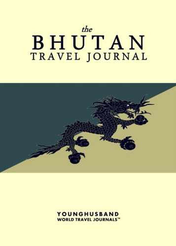 The Bhutan Travel Journal by Younghusband World Travel Journals (ProductiveLuddite.com)