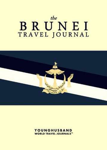 The Brunei Travel Journal by Younghusband World Travel Journals (ProductiveLuddite.com)