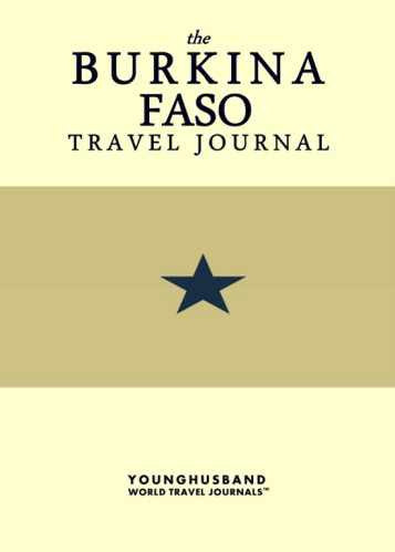 The Burkina Faso Travel Journal by Younghusband World Travel Journals (ProductiveLuddite.com)