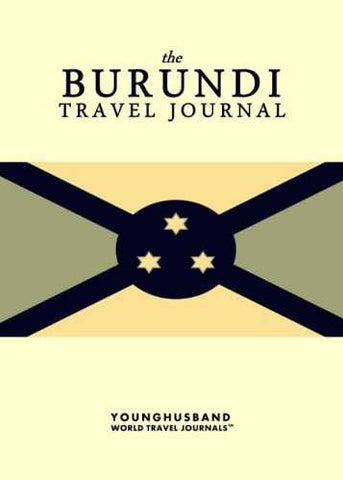 The Burundi Travel Journal by Younghusband World Travel Journals (ProductiveLuddite.com)