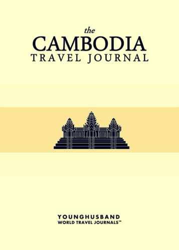 The Cambodia Travel Journal by Younghusband World Travel Journals (ProductiveLuddite.com)
