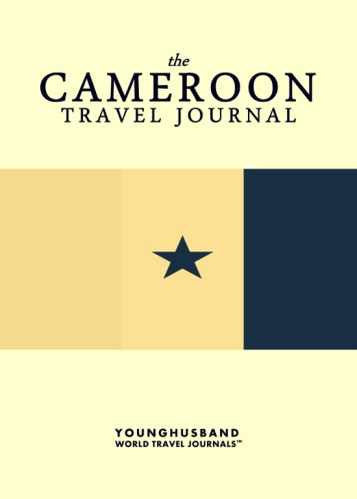 The Cameroon Travel Journal by Younghusband World Travel Journals (ProductiveLuddite.com)