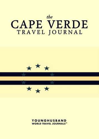 The Cape Verde Travel Journal by Younghusband World Travel Journals (ProductiveLuddite.com)