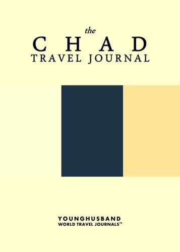 The Chad Travel Journal by Younghusband World Travel Journals (ProductiveLuddite.com)
