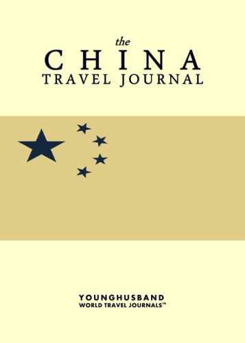 The China Travel Journal by Younghusband World Travel Journals (ProductiveLuddite.com)