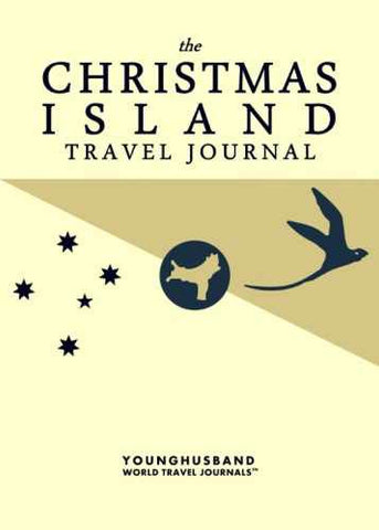 The Christmas Island Travel Journal by Younghusband World Travel Journals (ProductiveLuddite.com)