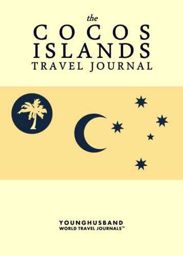 The Cocos Islands Travel Journal by Younghusband World Travel Journals (ProductiveLuddite.com)