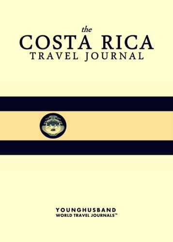 The Costa Rica Travel Journal by Younghusband World Travel Journals (ProductiveLuddite.com)