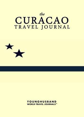 The Curacao Travel Journal by Younghusband World Travel Journals (ProductiveLuddite.com)