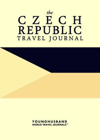 The Czech Republic Travel Journal by Younghusband World Travel Journals (ProductiveLuddite.com)