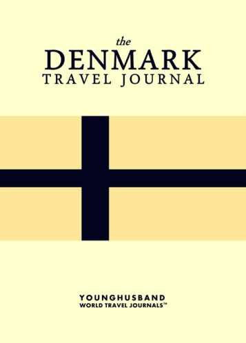 The Denmark Travel Journal by Younghusband World Travel Journals (ProductiveLuddite.com)