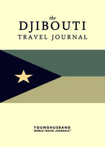 The Djibouti Travel Journal by Younghusband World Travel Journals (ProductiveLuddite.com)