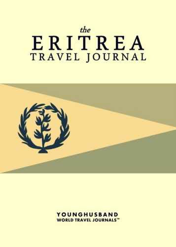 The Eritrea Travel Journal by Younghusband World Travel Journals (ProductiveLuddite.com)