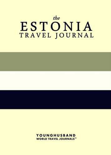 The Estonia Travel Journal by Younghusband World Travel Journals (ProductiveLuddite.com)