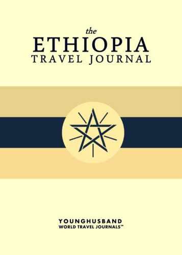 The Ethiopia Travel Journal by Younghusband World Travel Journals (ProductiveLuddite.com)