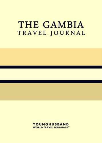 The Gambia Travel Journal by Younghusband World Travel Journals (ProductiveLuddite.com)