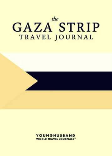 The Gaza Strip Travel Journal by Younghusband World Travel Journals (ProductiveLuddite.com)