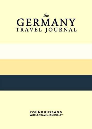 The Germany Travel Journal by Younghusband World Travel Journals (ProductiveLuddite.com)