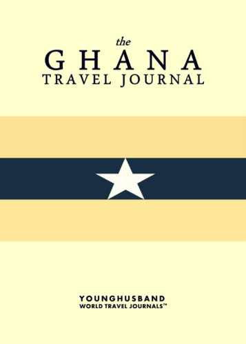 The Ghana Travel Journal by Younghusband World Travel Journals (ProductiveLuddite.com)