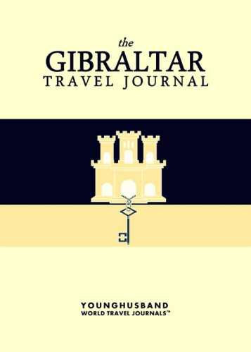 The Gibraltar Travel Journal by Younghusband World Travel Journals (ProductiveLuddite.com)