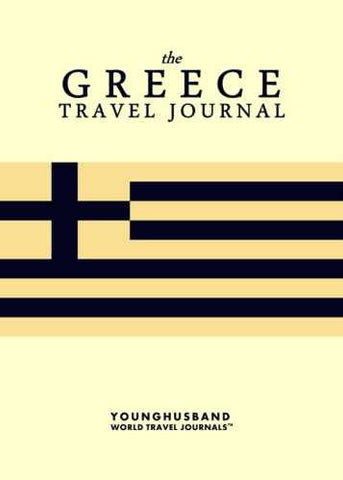 The Greece Travel Journal by Younghusband World Travel Journals (ProductiveLuddite.com)