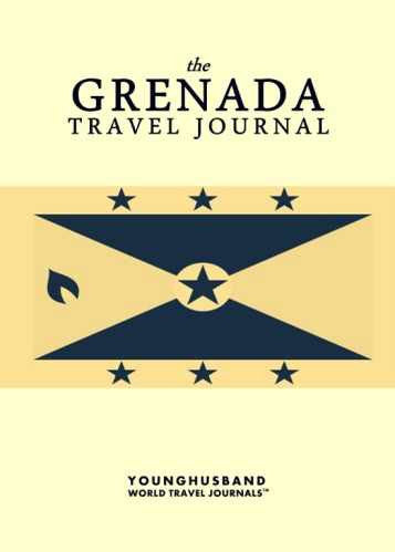 The Grenada Travel Journal by Younghusband World Travel Journals (ProductiveLuddite.com)