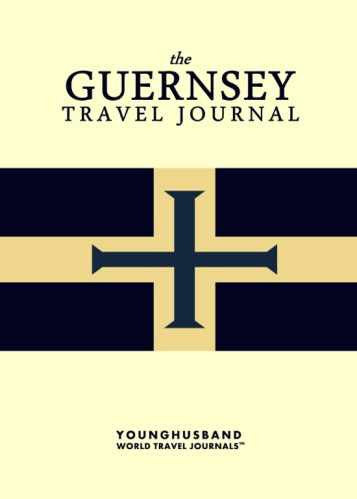 The Guernsey Travel Journal by Younghusband World Travel Journals (ProductiveLuddite.com)