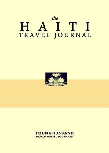 The Haiti Travel Journal by Younghusband World Travel Journals (ProductiveLuddite.com)