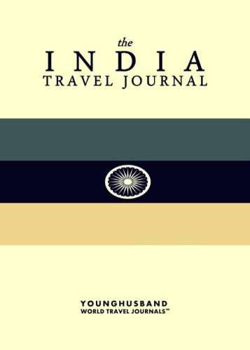 The India Travel Journal by Younghusband World Travel Journals (ProductiveLuddite.com)