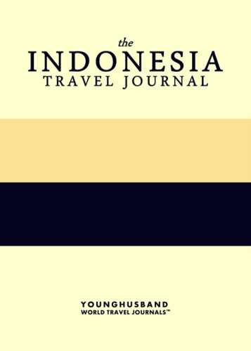 The Indonesia Travel Journal by Younghusband World Travel Journals (ProductiveLuddite.com)