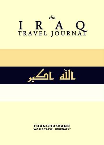 The Iraq Travel Journal by Younghusband World Travel Journals (ProductiveLuddite.com)