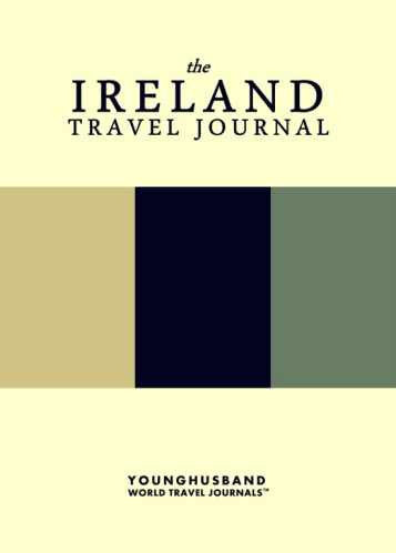 The Ireland Travel Journal by Younghusband World Travel Journals (ProductiveLuddite.com)
