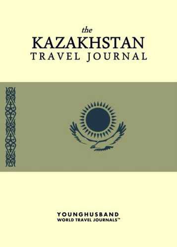 The Kazakhstan Travel Journal by Younghusband World Travel Journals (ProductiveLuddite.com)