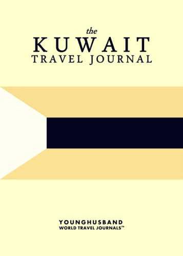The Kuwait Travel Journal by Younghusband World Travel Journals (ProductiveLuddite.com)