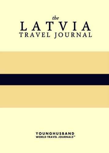 The Latvia Travel Journal by Younghusband World Travel Journals (ProductiveLuddite.com)