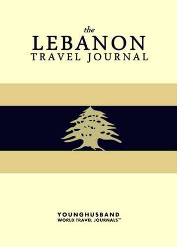 The Lebanon Travel Journal by Younghusband World Travel Journals (ProductiveLuddite.com)