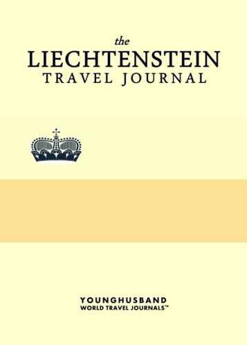 The Liechtenstein Travel Journal by Younghusband World Travel Journals (ProductiveLuddite.com)