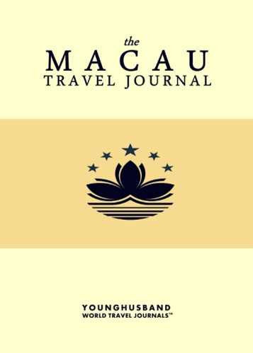 The Macau Travel Journal by Younghusband World Travel Journals (ProductiveLuddite.com)