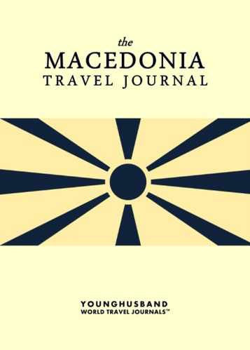 The Macedonia Travel Journal by Younghusband World Travel Journals (ProductiveLuddite.com)