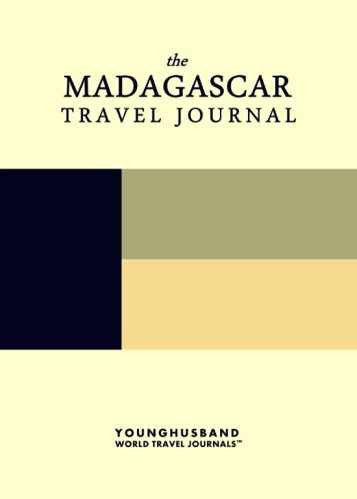 The Madagascar Travel Journal by Younghusband World Travel Journals (ProductiveLuddite.com)