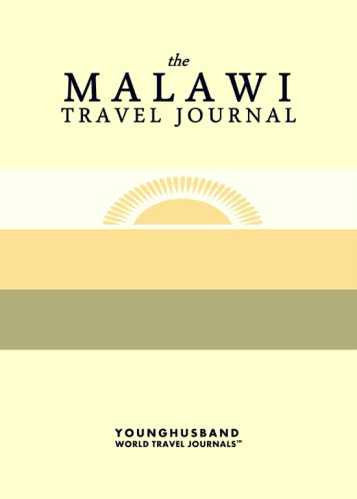 The Malawi Travel Journal by Younghusband World Travel Journals (ProductiveLuddite.com)