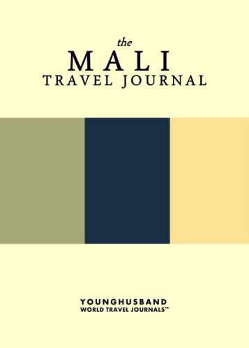 The Mali Travel Journal by Younghusband World Travel Journals (ProductiveLuddite.com)
