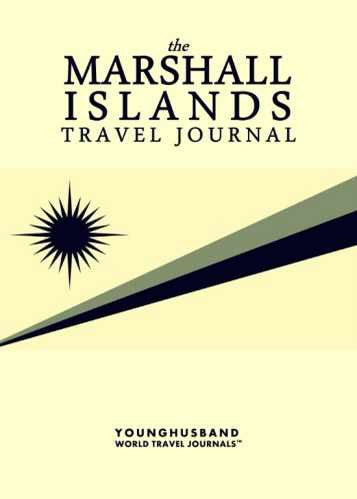 The Marshall Islands Travel Journal by Younghusband World Travel Journals (ProductiveLuddite.com)